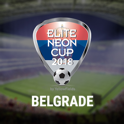 Elite Neon Cup 2018 Belgrade Edition